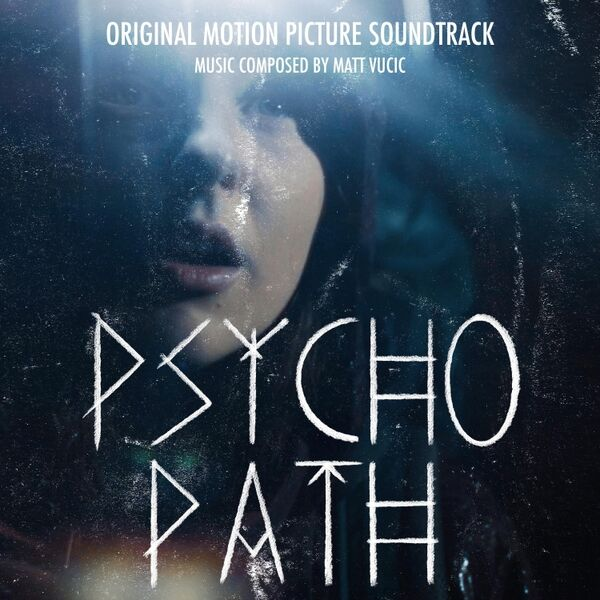 Cover art for Psycho Path (Original Motion Picture Soundtrack)
