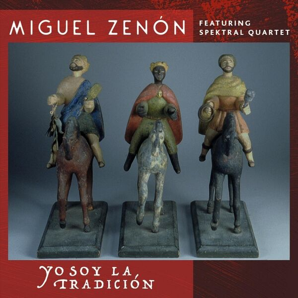 Cover art for Yo Soy La Tradición (feat. Spektral Quartet)