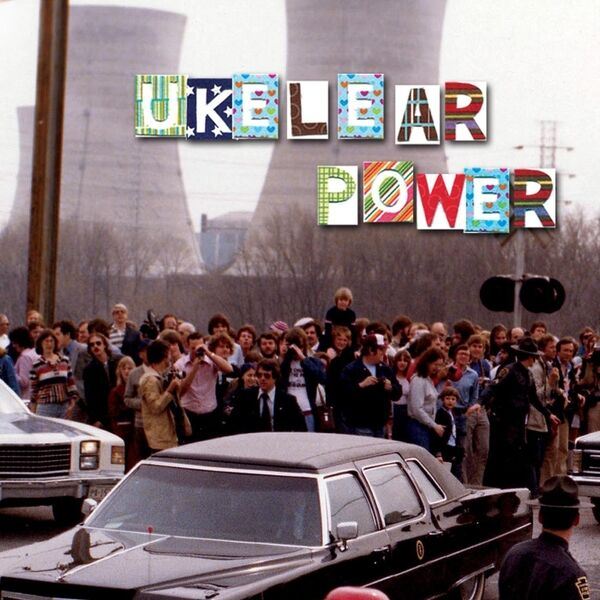 Cover art for Ukelear Power