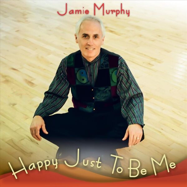 Cover art for Happy Just to Be Me