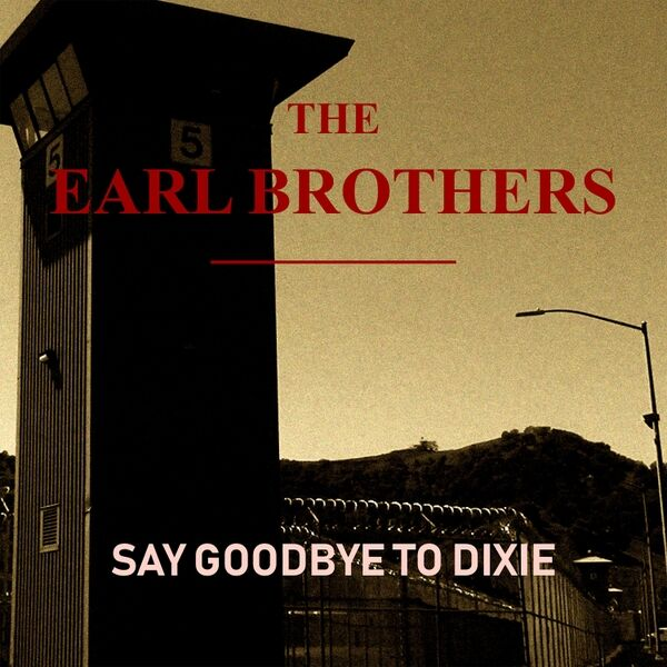 Cover art for Say Goodbye to Dixie