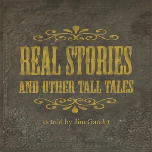 Cover art for Real Stories and Other Tall Tales