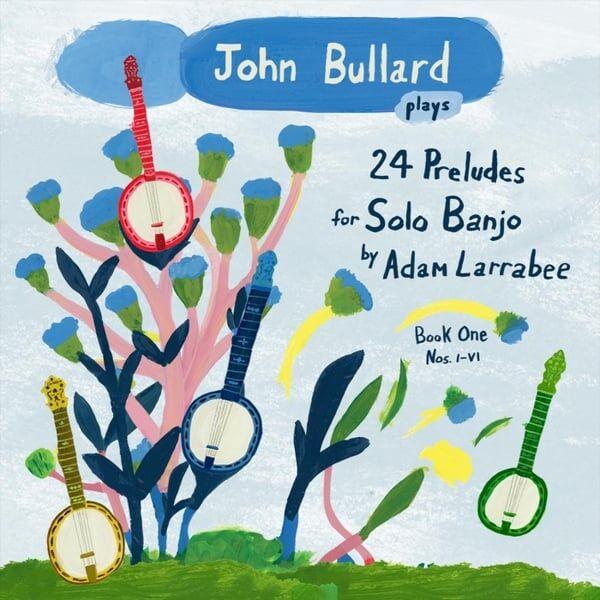 Cover art for John Bullard Plays 24 Preludes, Book 1