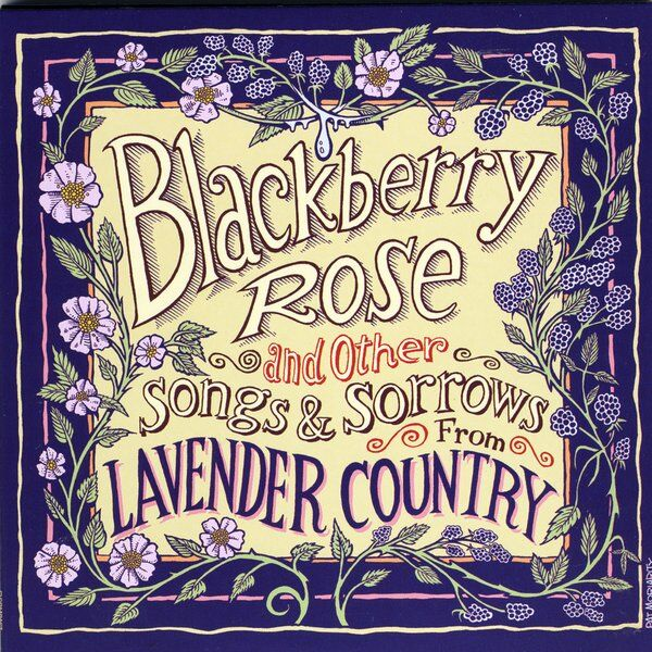 Cover art for Blackberry Rose and Other Songs and Sorrows from Lavender Country