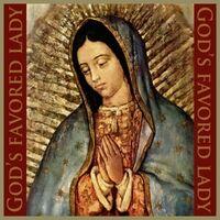 God's Favored Lady
