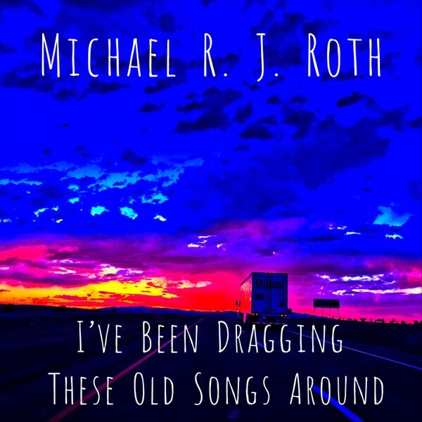 Cover art for I've Been Dragging These Old Songs Around