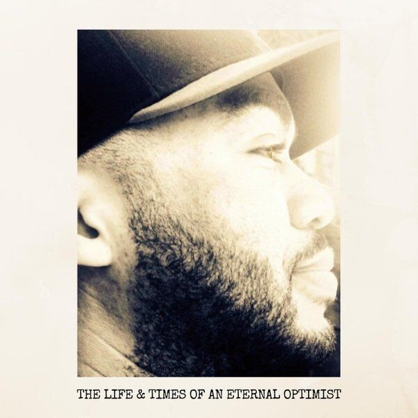 Cover art for The Life & Times of an Eternal Optimist
