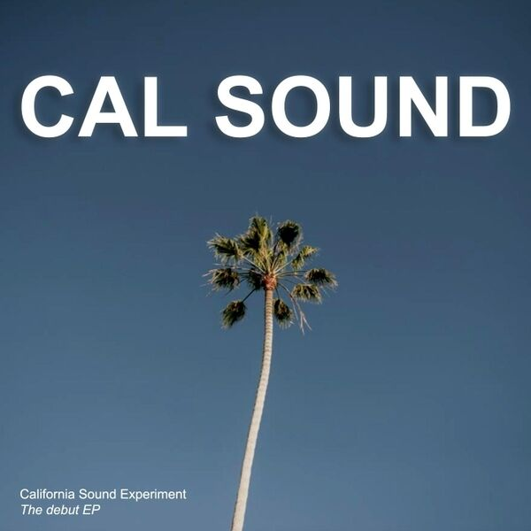 Cover art for Cal Sound - EP