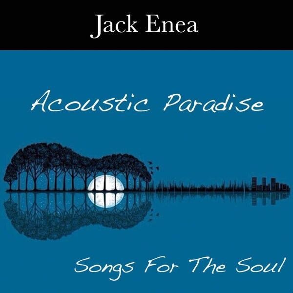 Cover art for Acoustic Paradise: Songs for the Soul