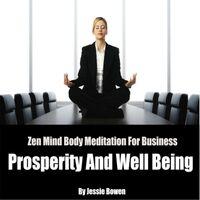 Zen Mind-Body Business Prosperity Meditation
