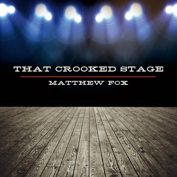 Cover art for That Crooked Stage