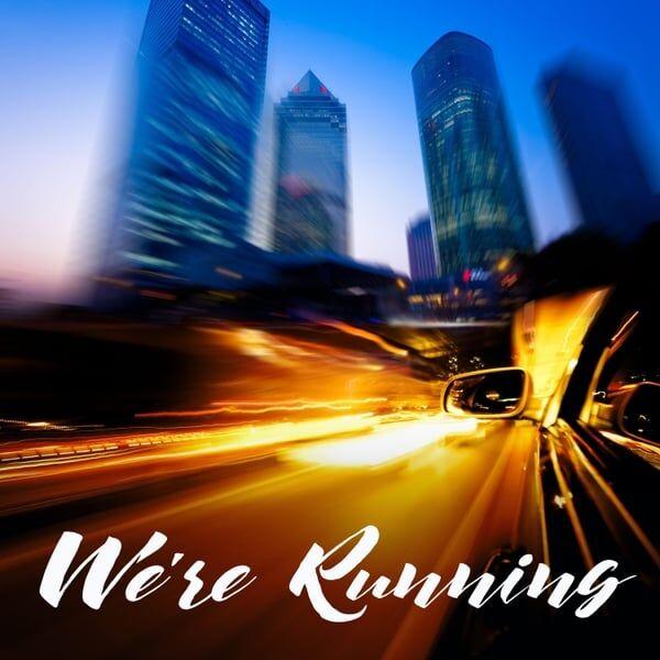 Cover art for We're Running