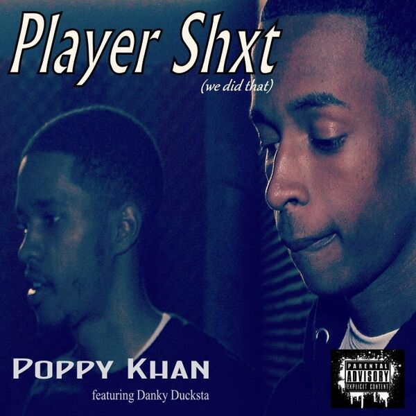 Cover art for Player Shxt (We Did That)
