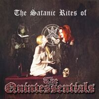 The Satanic Rites of the Quintessentials