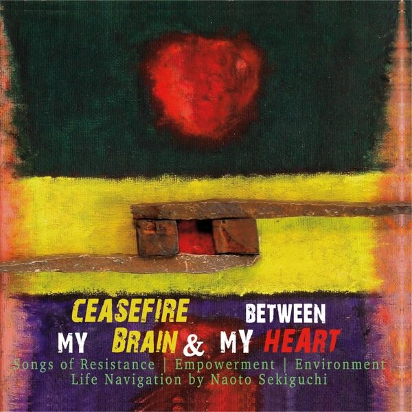Cover art for Ceasefire Between My Brain & My Heart