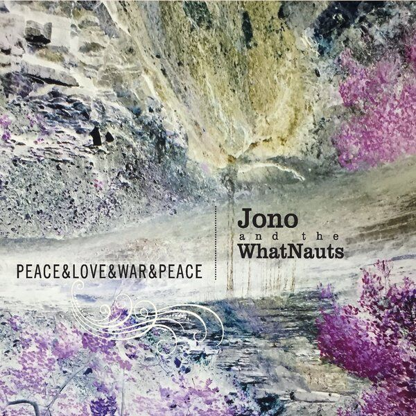 Cover art for Peace & Love & War & Peace