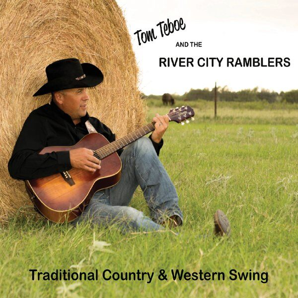 Cover art for Tom Teboe and the River City Ramblers